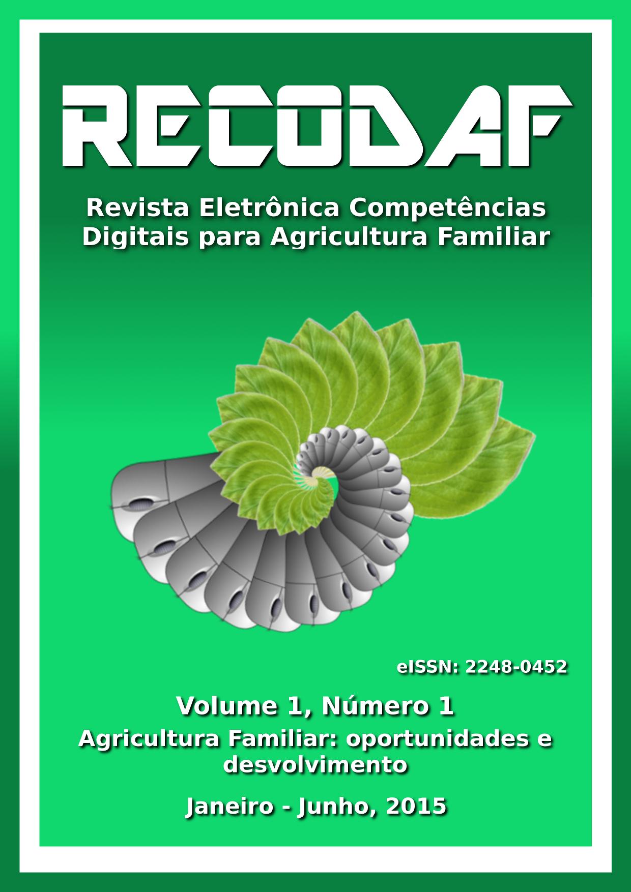 """Revista Eletrônica Competências Digitais para Agriculgura Familiar. Tema: """"Agricultura Familiar: oportunidades e desenvolvimento"""""""